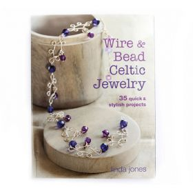 Wire and Bead Celtic Jewellery By Linda Jones