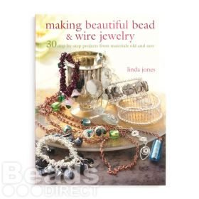 Making Beautiful Bead & Wire Jewelry by Linda Jones