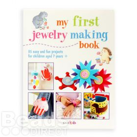 My First Jewellery Making Book Aged 7 Years+ by Susan Akass
