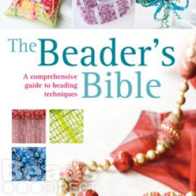 The Beaders Bible by Dorothy Wood