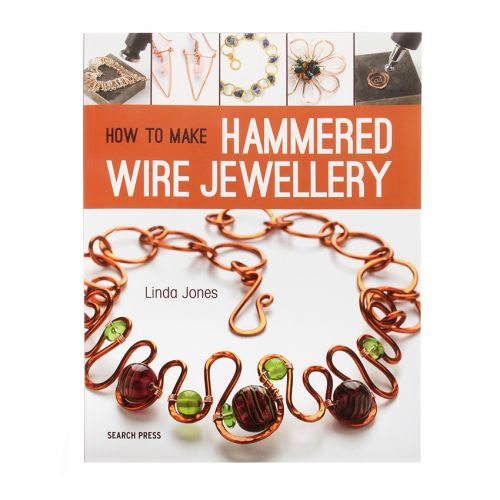 X-How To Make Hammered Wire Jewellery By Linda Jones