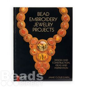 Bead Embroidery Jewellery Projects By Jamie Cloud Eakin