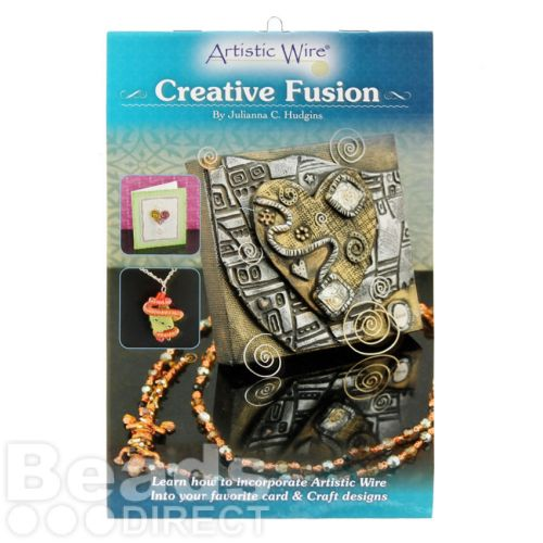 Artistic Wire Creative Fusion Booklet Julianna C. Hudgins