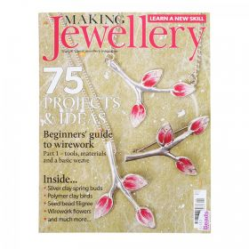 Making Jewellery Magazine Issue 117 April 2018