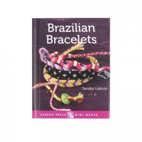 Mini Makes Brazilian Bracelets by Sandra Lebrun