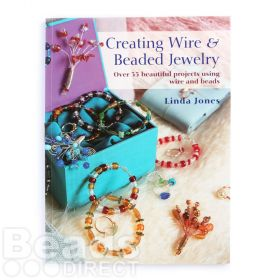 Creating Wire and Beaded Jewellery By Linda Jones