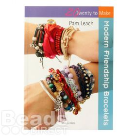 20 to Make Modern Friendship Bracelets Book by Pam Leach